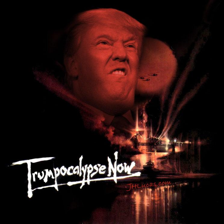 TrumpocalypseNow